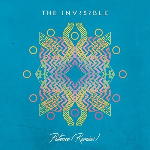 The Invisible: Patience (remixes)