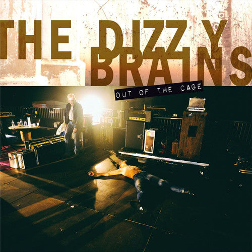 Dizzy Brains: Out Of The Cage