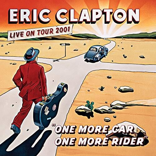 Eric Clapton: One More Car, One More Rider