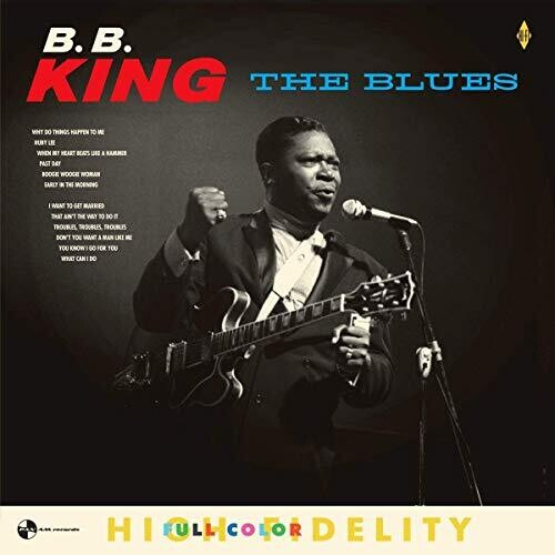 B.B. King: Blues (Limited 180 Gram Audiophile Pressing)