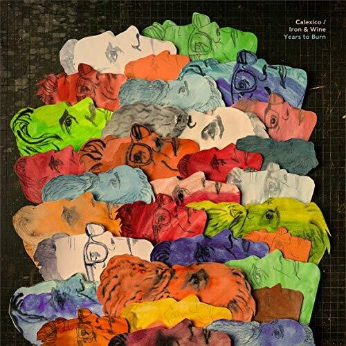 Calexico / Iron & Wine: Years To Burn (Colored Vinyl)