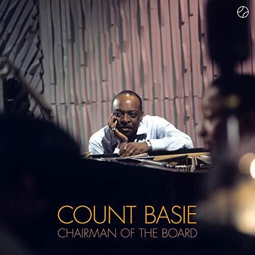 Count Basie: Chairman Of The Board (180 Gram Direct Metal Mastering)