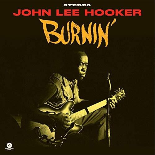 John Lee Hooker: Burnin (Limited 180 Gram Audiophile Pressing)