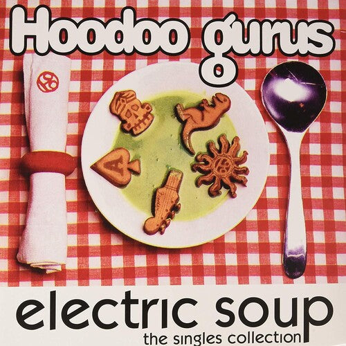 Hoodoo Gurus: Electric Soup