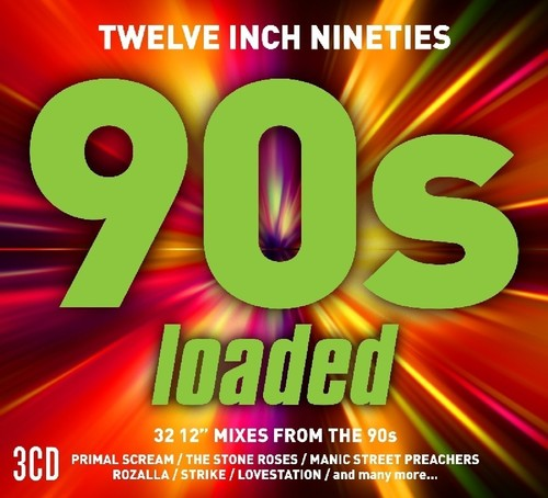 Various Artists: Twelve Inch 90s: Loaded / Various