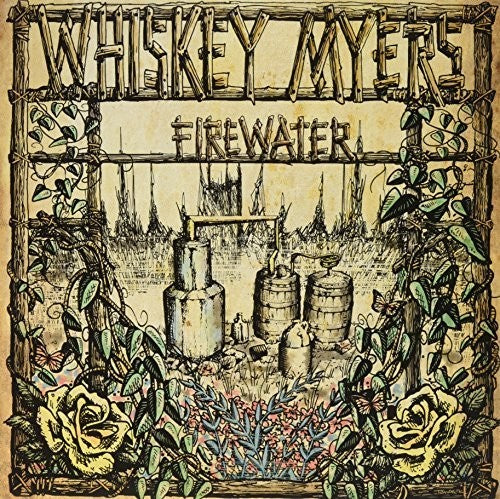 Whiskey Myers: Firewater