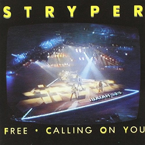 Stryper: Free / Calling On You