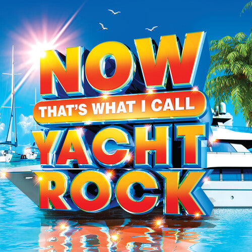 Various Artists: Now That's What I Call Yacht Rock (Various Artists)