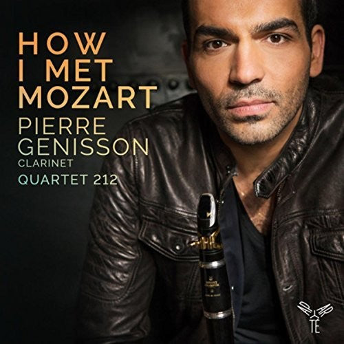 Genisson, Pierre: How I Met Mozart