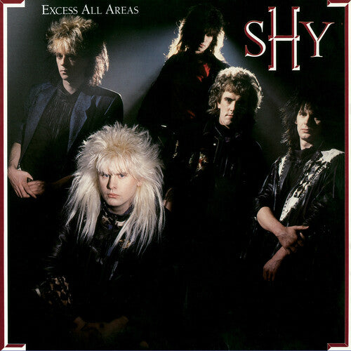 Shy: Excess All Areas (Special Deluxe Collector's Edition)