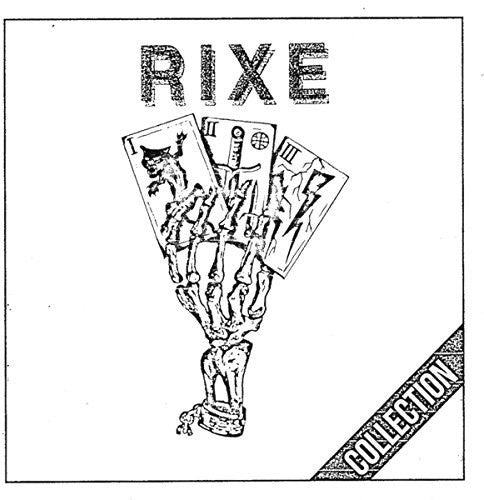 Rixe: Collection