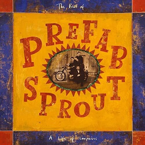 Prefab Sprout: Life Of Surprises (Remastered)