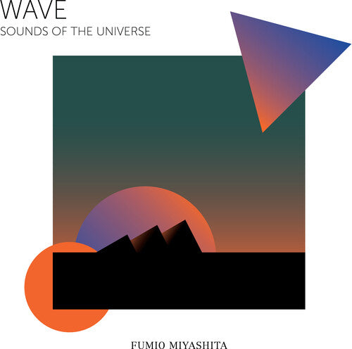 Fumio Miyashita: Wave Sounds of The Universe