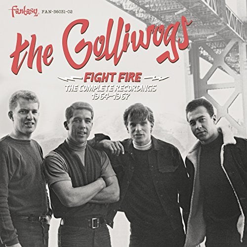 Golliwogs: Fight Fire: The Complete Recordings 1964-1967