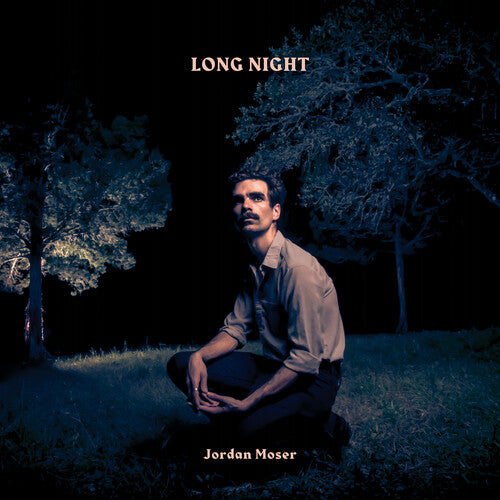 Jordan Moser: Long Night
