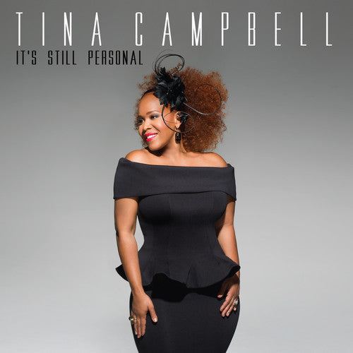 Tina Campbell: It's Still Personal