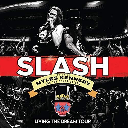 Slash: Living The Dream Tour