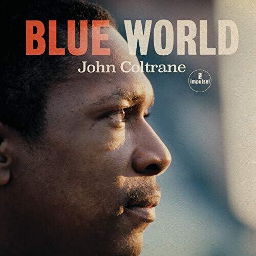 John Coltrane: Blue World