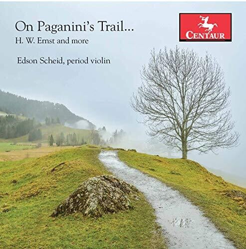 Ernst / Scheid: On Paganini's Trail