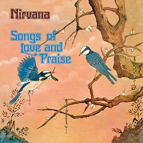 Nirvana: Songs Of Love & Praise