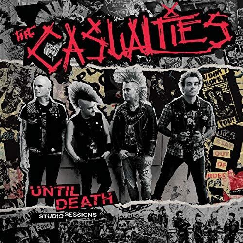 The Casualties: Until Death - Studio Sessions