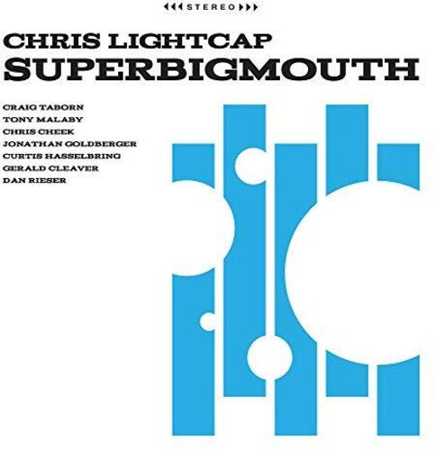 Chris Lightcap: Superbigmouth