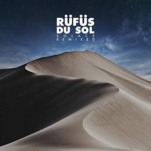 Rufus Du Sol: Solace Remixed