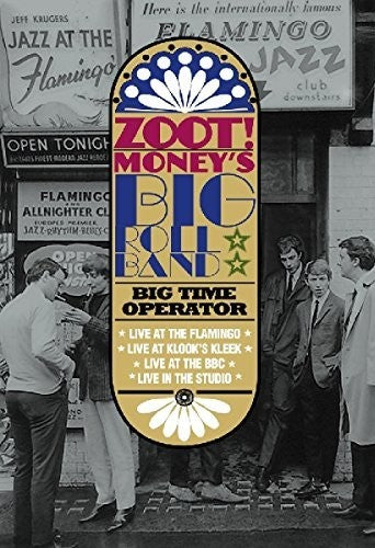Zoot Money's Big Roll: 1966 & All That / Big Time Operator