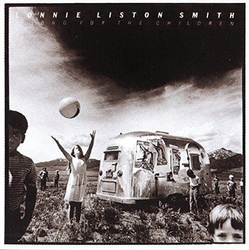 Lonnie Liston Smith: Song For The Children