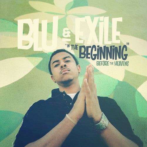 Blu & Exile: In The Beginning: Before The Heavens