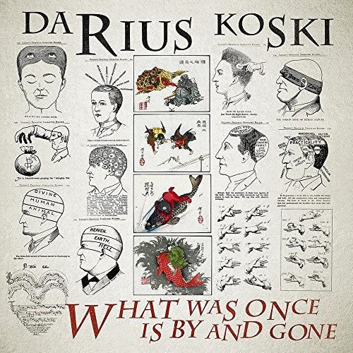 Darius Koski: What Was Once Is By And Gone