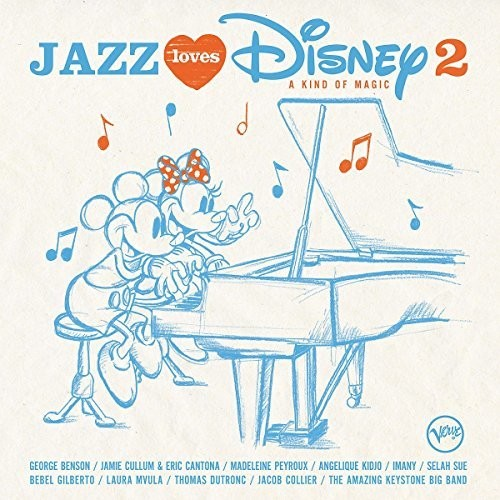 Various Artists: Jazz Loves Disney 2: A Kind Of Magic (Various Artists)