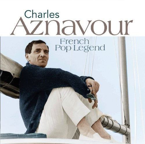 Charles Aznavour: French Pop Legends