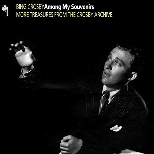 Bing Crosby: Among My Souvenirs