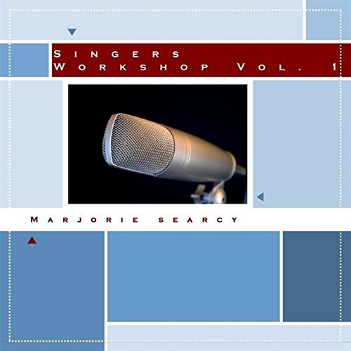 Marjorie Searcy: Singers Workshop Volume 1