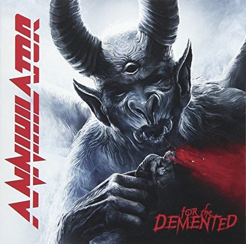 Annihilator: For The Demented