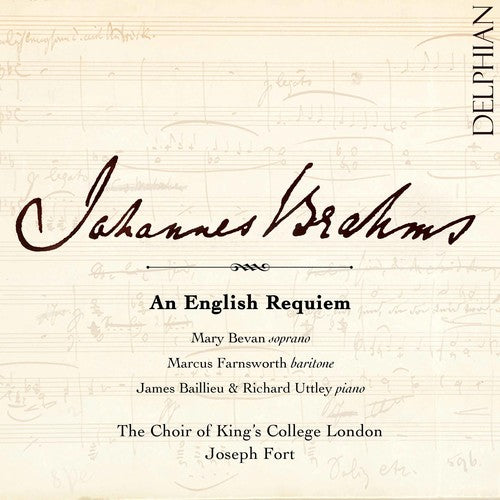 Brahms / Bevan / Fort: An English Requiem