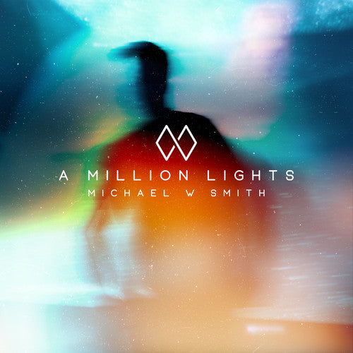Michael Smith W: A Million Lights
