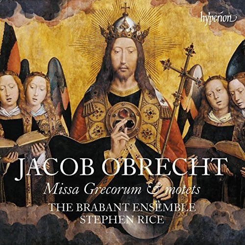 Obrecht / Brabant Ensemble: Obrecht: Missa Grecorum And Motets