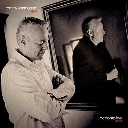 Tommy Emmanuel: Accomplice One