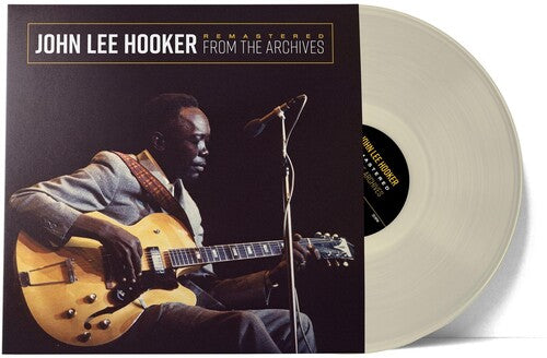 John Hooker: Remastered From The Archives