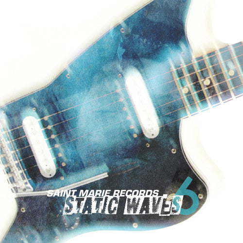 Various Artists: Static Waves 6 / Various
