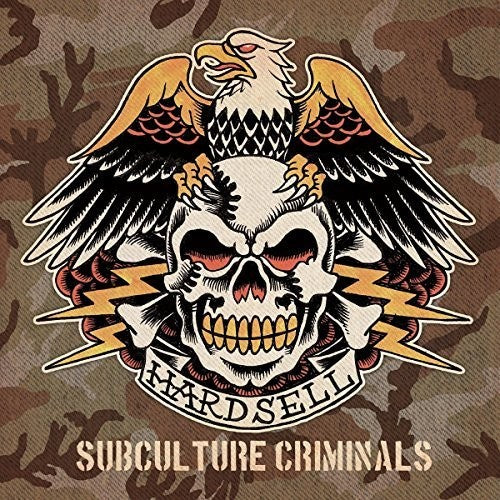Hardsell: Subculture Criminals