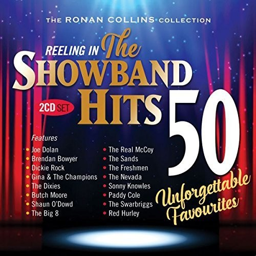 Reeling in the Showband Hits: Ronan Collins Coll: Reeling In The Showband Hits: Ronan Collins Collection / Various