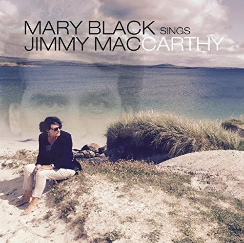 Mary Black: Mary Black Sings Jimmy Maccarthy