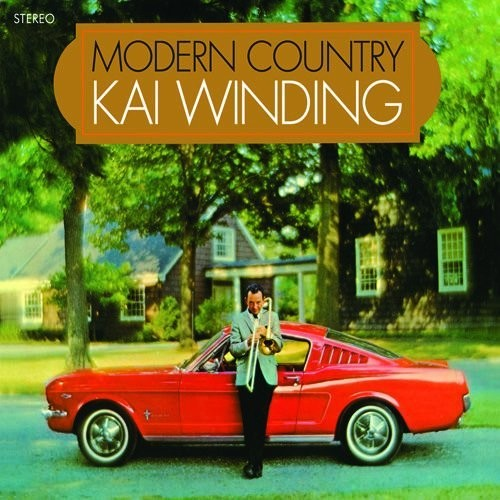 Kai Winding: Modern Country / Lonely One