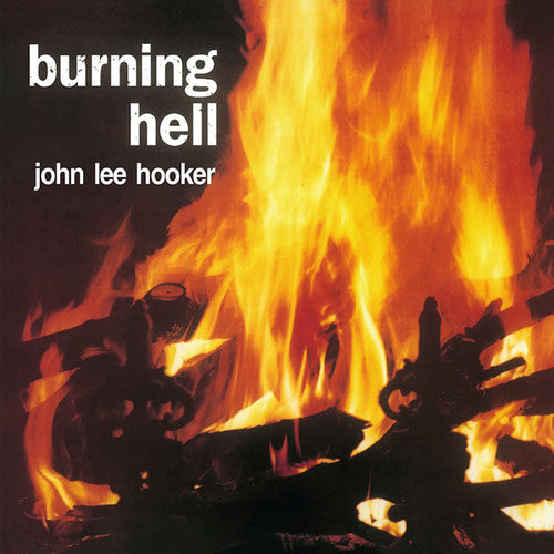 John Lee Hooker: Burning Hell