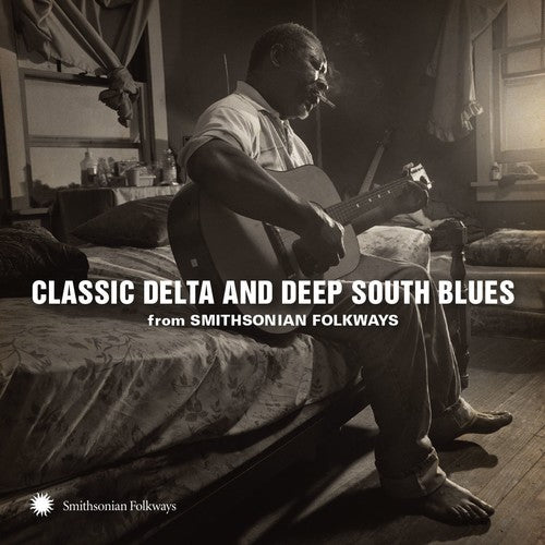Various Artists: Classic Delta and Deep South Blues from