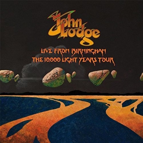 John Lodge: Live From Birmingham, The 10,000 Light Years Tour
