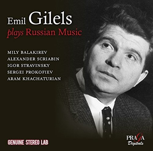 Emil Gilels: Emil Gilels Plays Russian Music